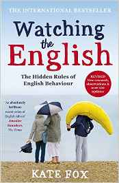 "the front cover of the book ""Watching the English"" by Kate Fox"